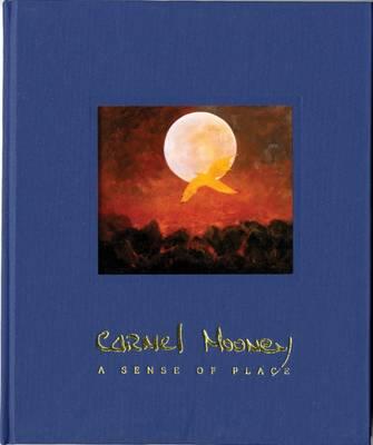 Carmel Mooney, a Sense of Place (Hardback)