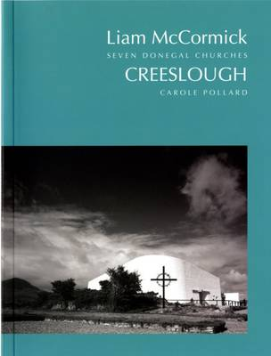 Liam McCormick - Seven Donegal Churches: Creeslough 5 (Paperback)