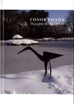 Conor Fallon - Thoughts on Sculpture (Hardback)
