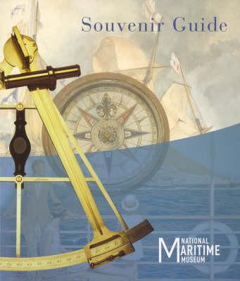 National Maritime Museum Souvenir Guide (Paperback)