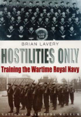 Hostilities Only: Training the Wartime Royal Navy (Paperback)