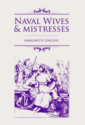 Naval Wives and Mistresses (Hardback)