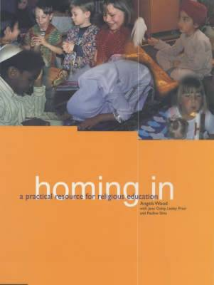 Homing in: Practical Resource for Religious Education (Paperback)