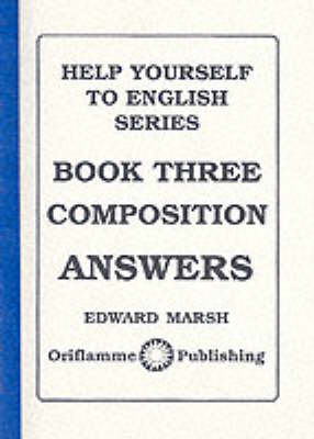 Composition: Answers - Help Yourself to English S. Bk. 3 (Paperback)