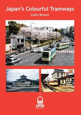 Japan's Colourful Tramways (Paperback)