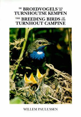 The Breeding Birds of the Turnhout Campine - Caliologists S. (Hardback)