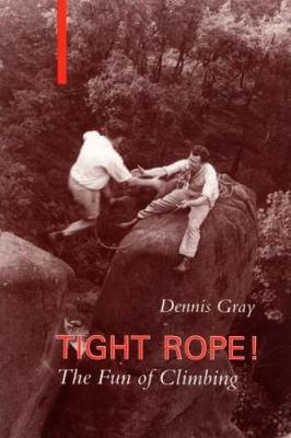 Tight Rope: Fun of Climbing (Paperback)