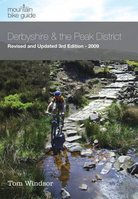 Derbyshire and the Peak District 2009 - Mountain Bike Guide (Paperback)