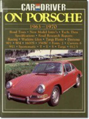 """Car & Driver"" on Porsche, 1963-70 - Brooklands Books Road Tests Series (Paperback)"
