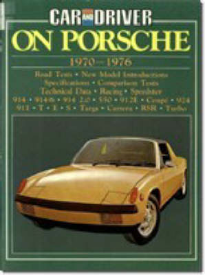 """Car & Driver"" on Porsche, 1970-76 - Brooklands Books Road Tests Series (Paperback)"