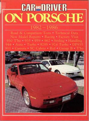 """Car & Driver"" on Porsche, 1982-86 - Brooklands Books Road Tests Series (Paperback)"
