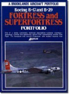 Boeing B-17 and B-29 Fortress and Superfortress Portfolio - Aircraft Portfolio (Paperback)