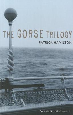 Gorse Trilogy, The Do Not Sell !!! Lost UK Rights -: The West Pier; Mr Stimpson and Mr Gorse; Unknown Assailant (Paperback)