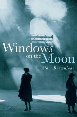 Windows On The Moon (Hardback)