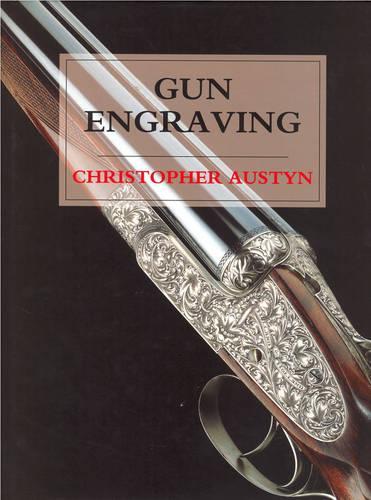 Gun Engraving (Hardback)