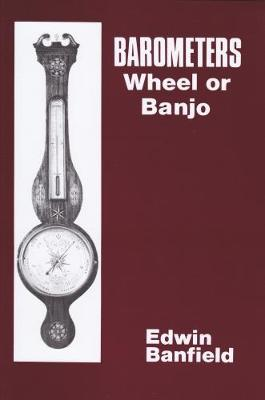 Barometers: Wheel or Banjo (Hardback)