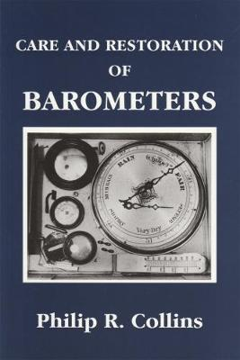 Care and Restoration of Barometers (Paperback)
