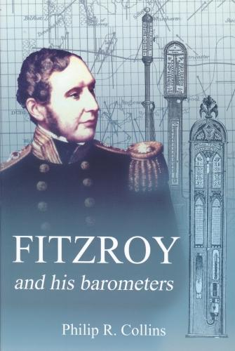 FitzRoy and his Barometers (Paperback)