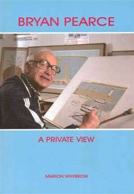 Bryan Pearce: A Private View (Paperback)