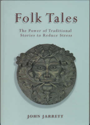 Folk Tales: The Power of Traditional Stories to Reduce Stress (Paperback)