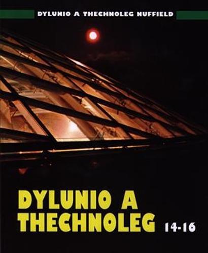 Dylunio a Technoleg 14-16 - Dylunio a Technoleg Nuffield (Paperback)