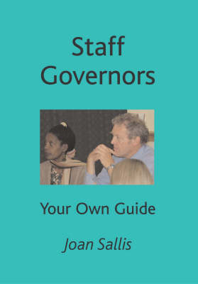 Staff Governors: Your Own Guide (Paperback)