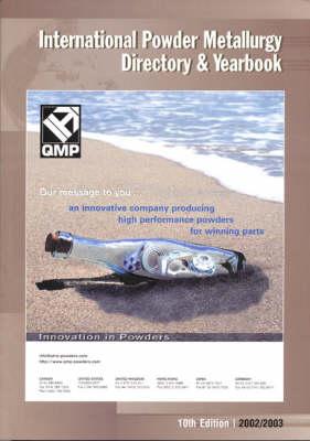 International Powder Metallurgy Directory and Yearbook 2002 (Paperback)