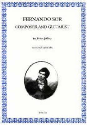 Fernando Sor: Composer and Guitarist (Paperback)
