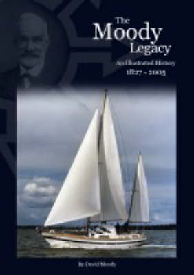 The Moody Legacy: An Illustrated History 1827-2005 (Hardback)