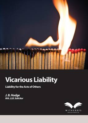 Vicarious Liability or Liability for the Acts of Others (Paperback)