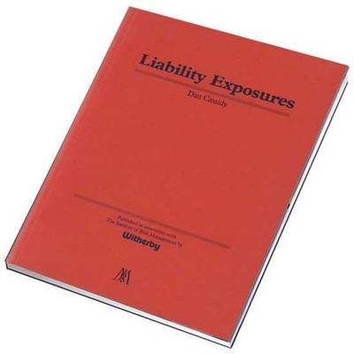 Liability Exposures - Risk management series (Paperback)
