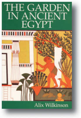 The Garden in Ancient Egypt (Paperback)