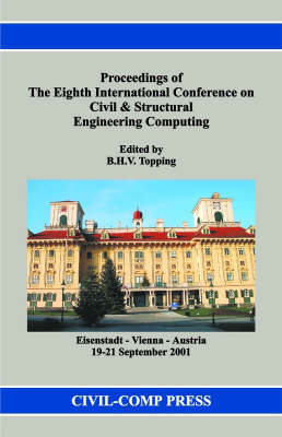 Proceedings of the Eighth International Conference on Civil and Structural Engineering Computing