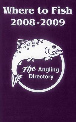 Where to Fish 2008-2009 - Where to Fish (Paperback)