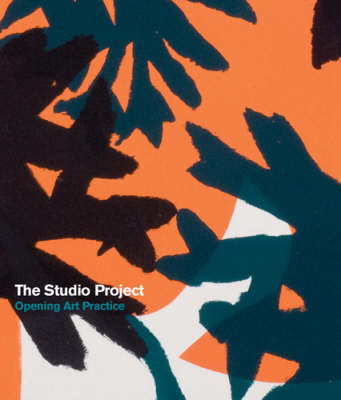 The Studio Project: An Intoart Project (Paperback)