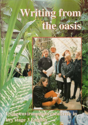 Writing from the Oasis: Using Environments Creatively in English