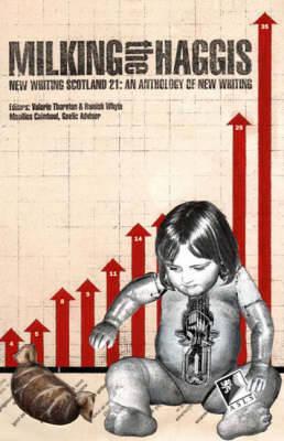 Milking the Haggis - New Writing Scotland No.21 (Paperback)
