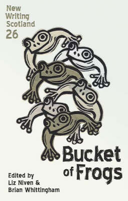 Bucket of Frogs - New Writing Scotland No. 26 (Paperback)