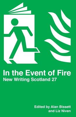 In the Event of Fire - New Writing Scotland No. 27 (Paperback)