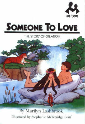 Someone to Love: The Story of Creation - Me Too! (Paperback)