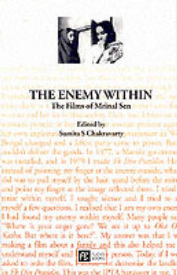 The Enemy within: The Films of Mrinal Sen - Cinema Voices S. (Paperback)