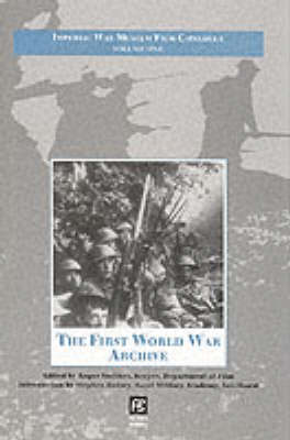 Imperial War Museum Film Catalogue: The First World War Archive v. 1 - Studies in War & Film No. 1.  (Hardback)