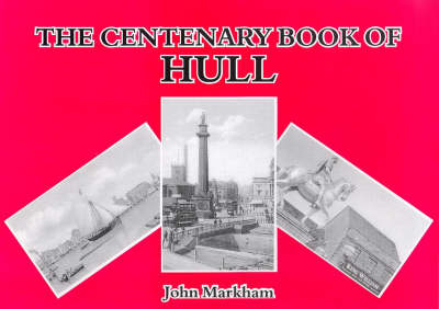 The Centenary Book of Hull (Paperback)