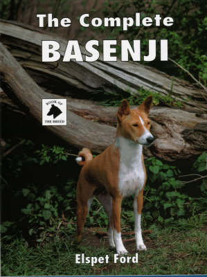 The Complete Basenji - Book of the Breed S (Hardback)