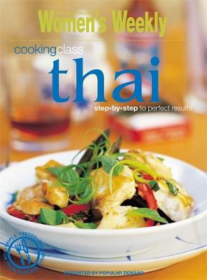 "Thai Cooking Class - ""Australian Women's Weekly"" Home Library (Paperback)"