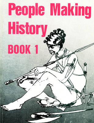 People Making History: Bk. 1 (Paperback)