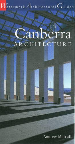 Canberra Architecture (Paperback)