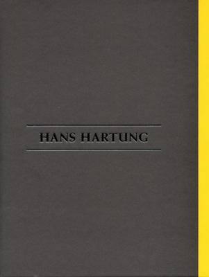 Hans Hartung - the Final Years 1980-1989 (Hardback)