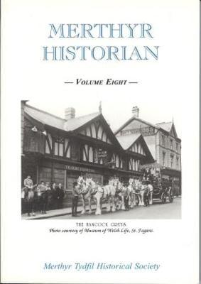 Merthyr Historian Volume 8 (Hardback)