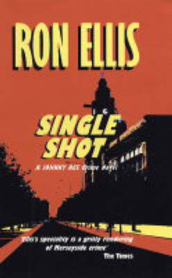 Single Shot: A Johnny Ace Crime Novel (Paperback)